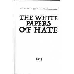The white papers of Hate. 2014