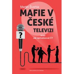 Martin Švehla: Mafie v...
