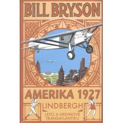 Bill Bryson: Amerika 1927....