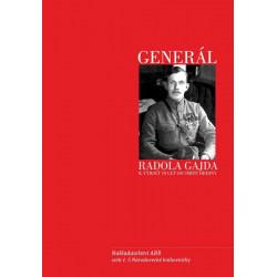 Generál Radola Gajda. K...