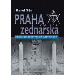 Karel Sýs: Praha zednářská